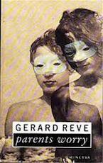 Parents Worry - Gerard Reve (ISBN 9780749391430)