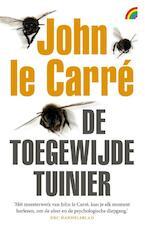 De toegewijde tuinier - John Le Carre (ISBN 9789041712097)