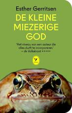 De kleine miezerige god - Esther Gerritsen (ISBN 9789462370531)
