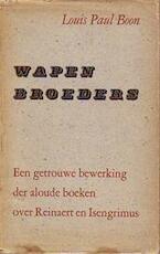 Wapenbroeders [eerste druk] - Louis Paul Boon
