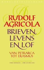 Brieven, levens en lof van Petrarca tot Erasmus - Rudolf Agricola (ISBN 9789028426771)