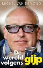 De wereld volgens GIJP - Michel van Egmond (ISBN 9789048834143)