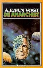 De anarchist - A.E. van Vogt, O. Boom (ISBN 9789063175726)