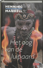 Het oog van de luipaard - Henning Mankell (ISBN 9789044501520)