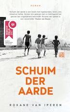 Schuim der aarde - Roxane van Iperen (ISBN 9789048824212)