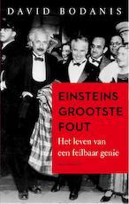 Einsteins grootste fout - David Bodanis (ISBN 9789026334313)