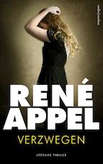 Verzwegen - René Appel (ISBN 9789026335815)