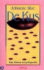 De kus - Adrianne Blue, Gerard M.L. Harmans, De Redactie (ISBN 9789057132926)