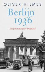 Berlijn 1936 - Oliver Hilmes (ISBN 9789026337109)