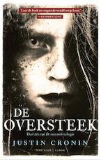 De oversteek - Justin Cronin (ISBN 9789023425540)