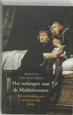 Het verlangen naar de Middeleeuwen