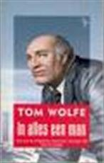 In alles een man - Tom Wolfe (ISBN 9789057136801)