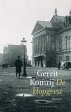 De klopgeest - Gerrit Komrij (ISBN 9023462440)