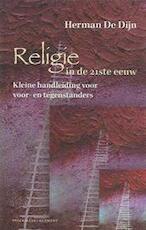 Religie in de 21ste eeuw - Herman De Dijn (ISBN 9789028942141)