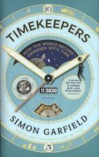 Timekeepers - Simon Garfield (ISBN 9781782113195)