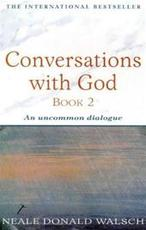 Conversations with God - Neale Donald Walsch (ISBN 9780340765449)