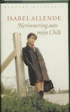 Herinnering aan mijn Chili - Isabel Allende (ISBN 9789028420106)