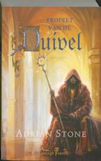 Profeet van de duivel - Adrian Stone (ISBN 9789024529469)