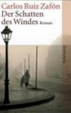 Der Schatten des Windes - Carlos Ruiz ZafÓN (ISBN 9783518458006)