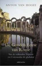 De gouden eeuw van Rome - Anton van Hooff (ISBN 9789026336805)