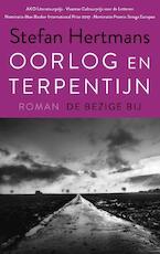 Oorlog en terpentijn - Stefan Hertmans (ISBN 9789023485469)