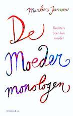 De moedermonologen - Marleen Janssen (ISBN 9789047202585)