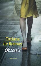 Obsessie - Tatiana de Rosnay (ISBN 9789026339301)