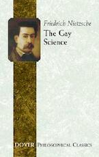 The Gay Science - Friedrich Wilhelm Nietzsche (ISBN 9780486452463)