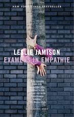 Examens in empathie - Leslie Jamison (ISBN 9789048841486)