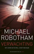 Verwachting - Michael Robotham (ISBN 9789023489009)