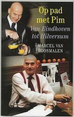 Op pad met Pim - Marcel van Roosmalen (ISBN 9789059110700)