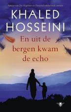 En uit de bergen kwam de echo - Khaled Hosseini (ISBN 9789023476603)