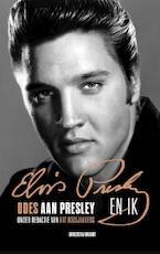 Elvis Presley en ik