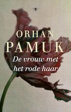 De vrouw met het rode haar - Orhan Pamuk (ISBN 9789023472476)