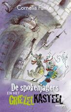 De spokenjagers en het griezelkasteel - Cornelia Funke (ISBN 9789045110325)