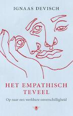 Het empatisch teveel - Ignaas Devisch (ISBN 9789023467250)