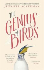 The Genius of Birds - Jennifer Ackerman (ISBN 9781472114365)