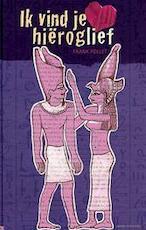 Ik vind je hieroglief - F. Pollet