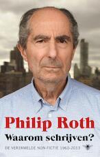 Waarom schrijven? - Philip Roth (ISBN 9789403103303)