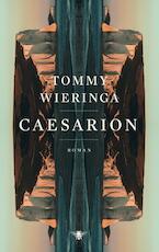 Caesarion - Tommy Wieringa (ISBN 9789403115108)