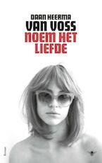 Noem het liefde - Daan Heerma van Voss (ISBN 9789403110400)
