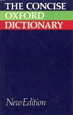 The Concise Oxford dictionary of current English - Henry Watson Fowler, John Bradbury Sykes, Francis George Fowler (ISBN 9780198611219)