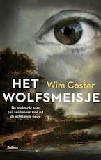 Het wolfsmeisje - Wim Coster (ISBN 9789460038297)