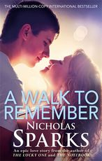 Walk to Remember - Nicholas Sparks (ISBN 9780751551877)