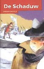 De schaduw - B. Doyle (ISBN 9789031719068)
