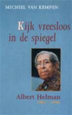 Kijk vreesloos in de spiegel - Winston Leeflang (ISBN 9789062654574)