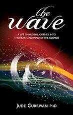 The Wave - Jude Currivan (ISBN 9781905047338)
