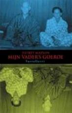 Mijn vader's goeroe - Jeffrey Moussaieff Masson, Carla Benink (ISBN 9789050001434)