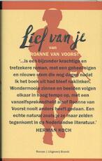 Lief van je - Roanne van Voorst (ISBN 9789492037763)