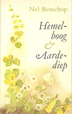 Hemelhoog en aardediep - Nel Benschop (ISBN 9789024227099)